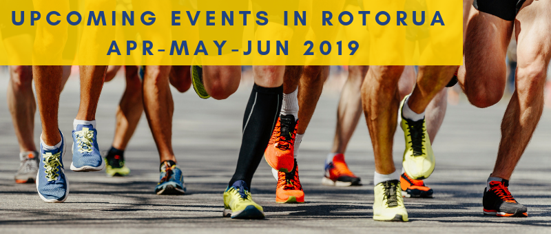Upcoming events in Rotorua 2019