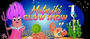 Matariki Glow Show Maori Legends and Myths