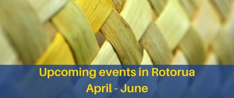 Upcoming Events Rotorua